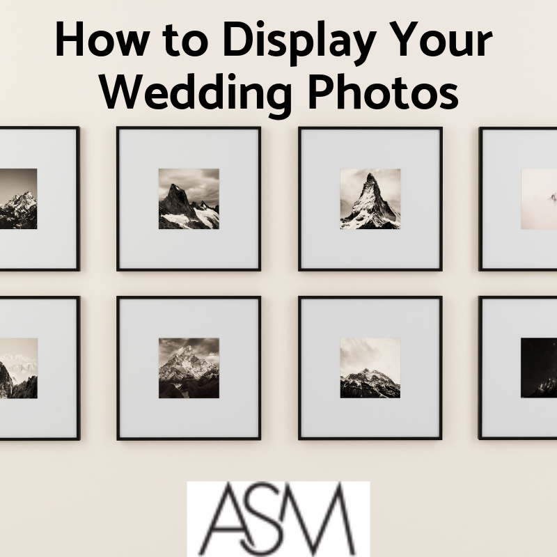 how to display your wedding photos